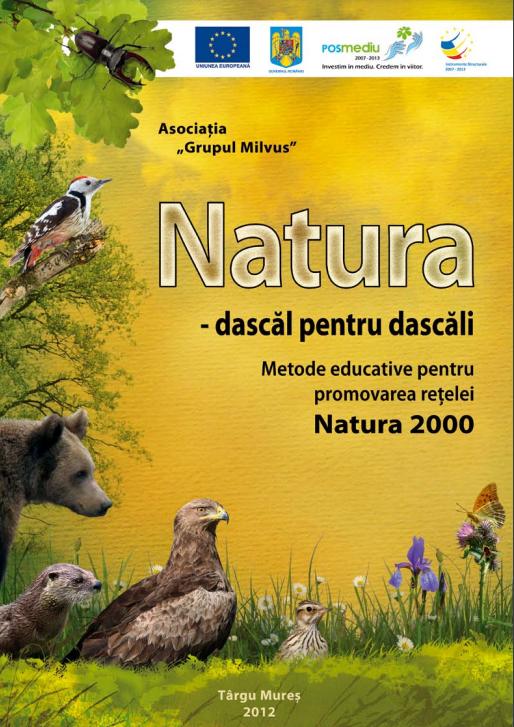 Natura- dascăl pentru dascăli – Metode educative pentru promovarea rețelei Natura 2000